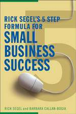 The Essential Online Solution: The 5–Step Formula for Small Business Success