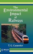 The Environmental Impact of Railways