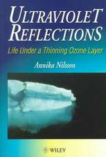 Ultraviolet Reflections: Life Under a Thinning Ozone Layer