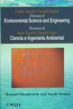 Dictionary of Environmental Science and Engineering: English–Spanish/Spanish–English
