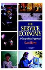 The Service Economy: A Geographical Approach