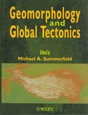 Geomorphology and Global Tectonics