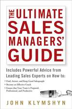 The Ultimate Sales Managers′ Guide