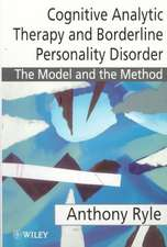Cognitive Analytic Therapy and Borderline Personality Disorder: The Model and the Method