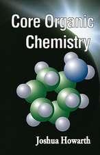 Core Organic Chemistry