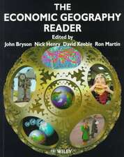 The Economic Geography Reader: Producing and Consuming Global Capitalism