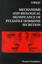 Mechanisms and Biological Significance of Pulsatile Hormone Secretion