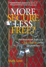 More Secure, Less Free?: Antiterrorism Policy & Civil Liberties after September 11