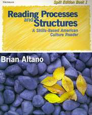 Reading Processes and Structures, Split Ed. Book 1: A Skills-Based American Culture Reader