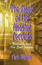 The Magic of the Akashic Records