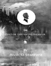 Cult of the Entrepreneur
