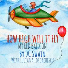 How High Will It Fly?
