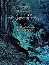 """Dore's Illustrations for Ariosto's """"Orlando Furioso"""":  Principles and Selected Applications"""