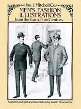 Men's Fashion Illustrations from the Turn of the Century:  A Comprehensive Guide with 1,117 Illustrations
