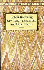 My Last Duchess and Other Poems