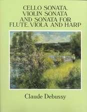 Cello Sonata, Violin Sonata and Sonata for Flute, Viola and Harp