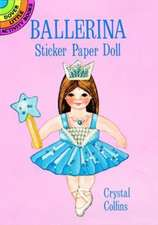Ballerina Sticker Paper Doll [With Clothes]
