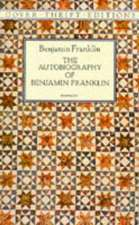 The Autobiography of Benjamin Franklin:  The 13th, 14th and 15th Centuries