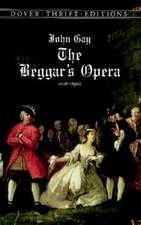 The Beggar's Opera:  An Anthology