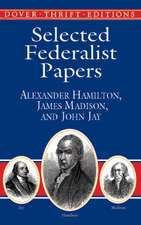 Selected Federalist Papers:  A Book of Quotations