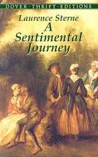 A Sentimental Journey:  Through France and Italy by Mr. Yorick