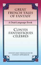 Great French Tales of Fantasy/Contes Fantastiques Celebres