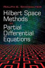 Hilbert Space Methods in Partial Differential Equations:  A Journey Through the History of Mathematics, 1800-2000