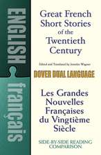 Great French Short Stories of the Twentieth Century:  A Dual-Language Book