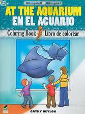 At the Aquarium Coloring Book/En El Acuario Libro de Colorear:  14 Ingenious Automata, and More