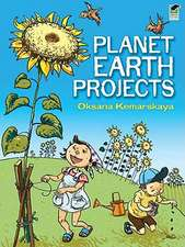 Planet Earth Projects:  116 Color Illustrations