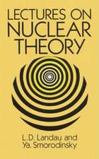 Lectures on Nuclear Theory