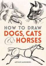 How to Draw Dogs, Cats and Horses:  A True History of Thirteen Respectable French and English Women Accused of Unspeakable Crimes