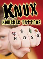 Knux -- Knuckle Tattoos for Boys