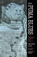 The Puma Blues:  The Complete Saga in One Volume