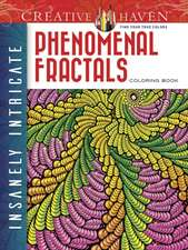 Creative Haven Insanely Intricate Phenomenal Fractals Coloring Book:  Easy-To-Follow, Step-By-Step Instructions for Drawing 15 Different Beautiful Blossoms