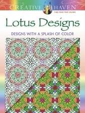 Creative Haven Lotus:  Designs with a Splash of Color
