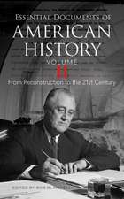 Essential Documents of American History, Volume II