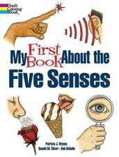 My First Book About the Five Senses