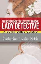 Experiences of Loveday Brooke, Lady Detective