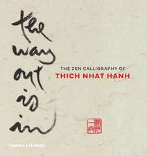 Hanh, T: The Way Out is In