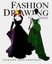 Fashion Drawing in Vogue:  Design and Society Since 1750