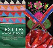 Textiles: A World Tour