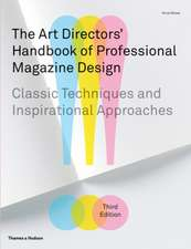 Moser, H: The Art Directors' Handbook of Professional Magazi