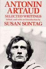 Antonin Artaud – Selected Writings