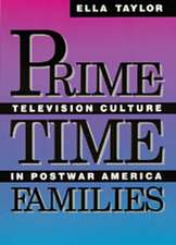 Prime Time Families – Television Culture In Post–War America (Paper)
