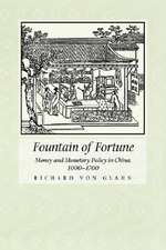 Fountain of Fortune – Money & Monetry Policy in China, 1000 – 1700