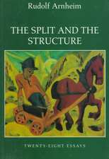 The Split & the Structure – Twenty–Eight Essays (Paper)