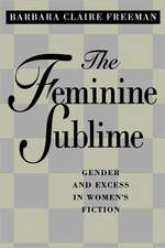 The Feminine Sublime – Gender and Excess in Women′s Fiction