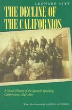 Decline of the Californios – A Social History of the Spanish–Speaking Californians, 1846–1890