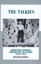 The Talkies – American Cinema′s Transition to Sound 1926–1931